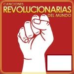 Canciones revolucionarias